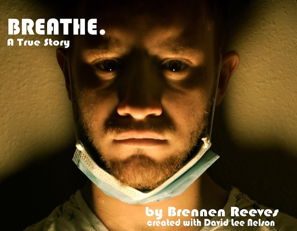 Breathe. A True Story