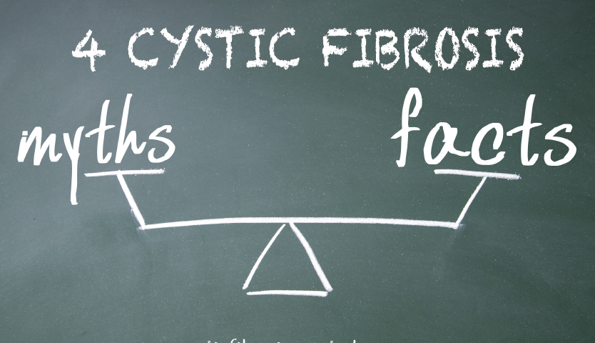 4 Myths about Cystic Fibrosis