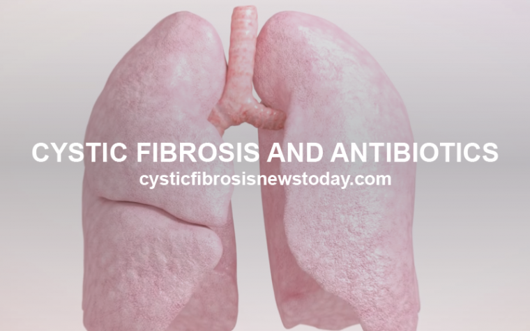 cystic fibrosis and antibiotics