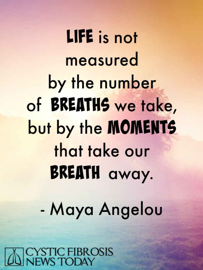 CF Quote: Life not Measured by Breaths