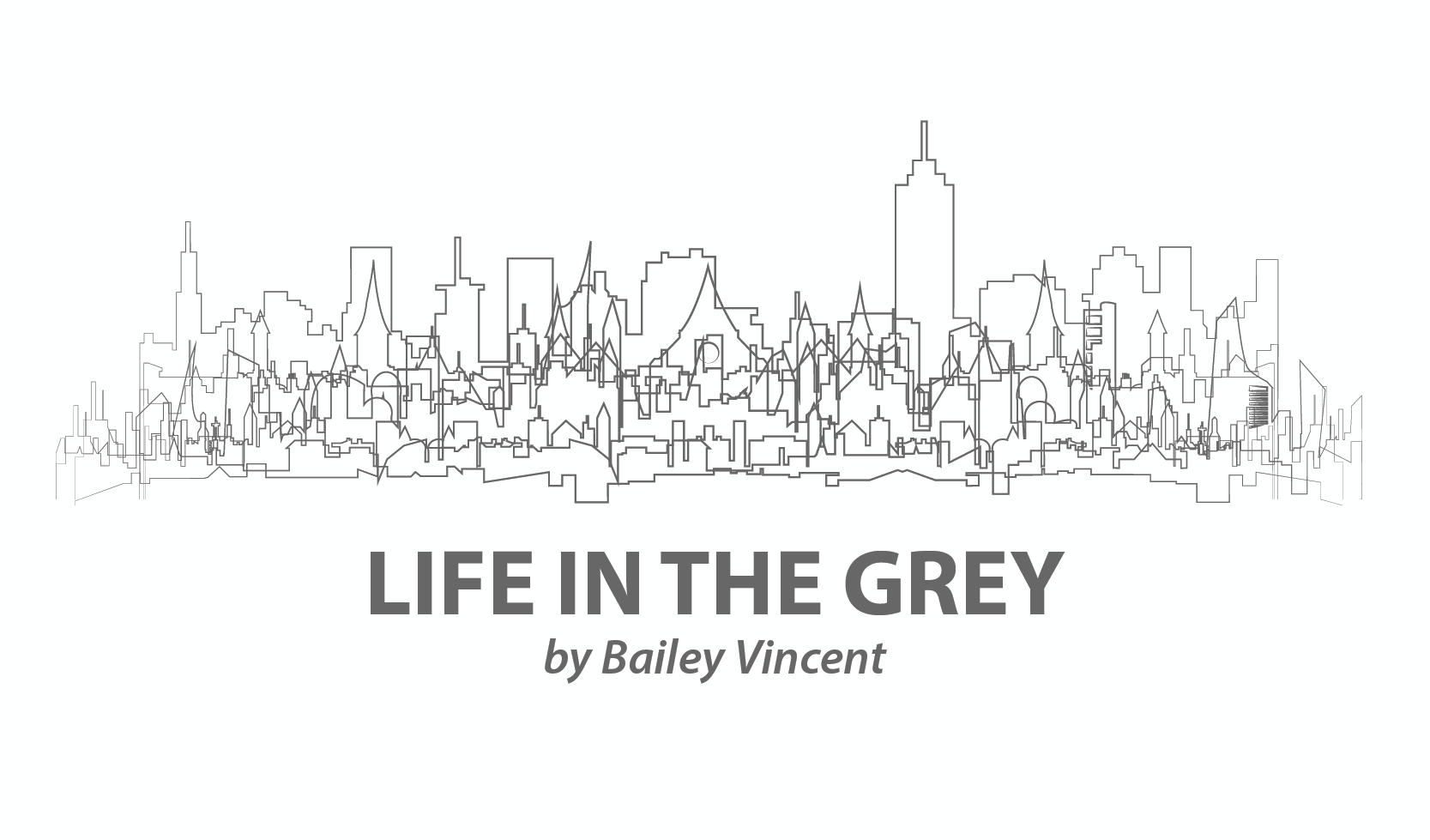 Life in the Grey