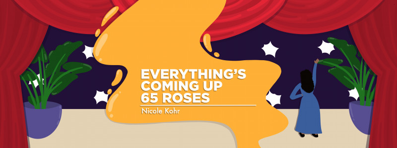 Everything's Coming Up Roses Column Banner