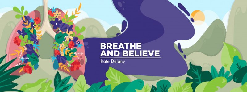 """A banner for Kate Delany's """"Breathe and Believe"""" column that depicts a pair of lungs with flowers blossoming from them."""